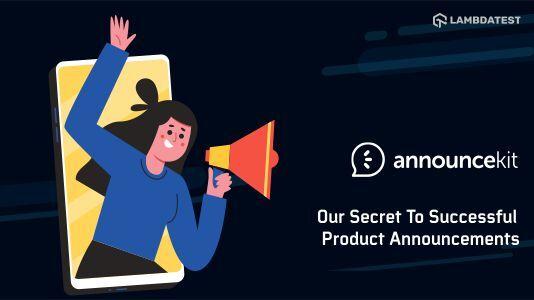 AnnounceKit: Our Secret To Successful Product Announcements