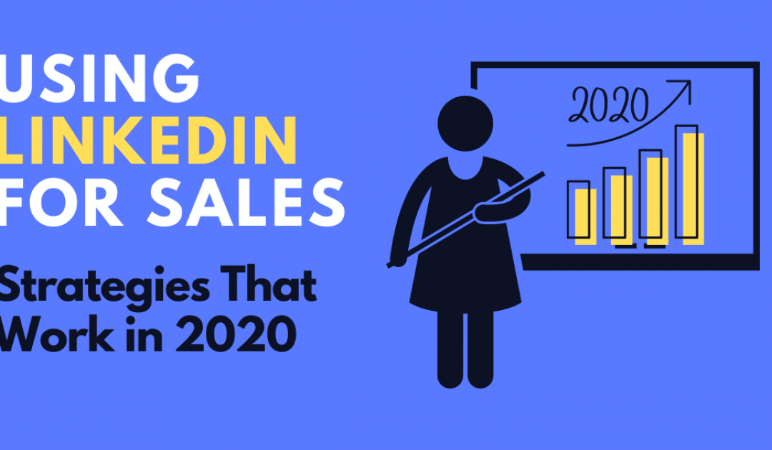 Best Sales Strategies on LinkedIn in 2020