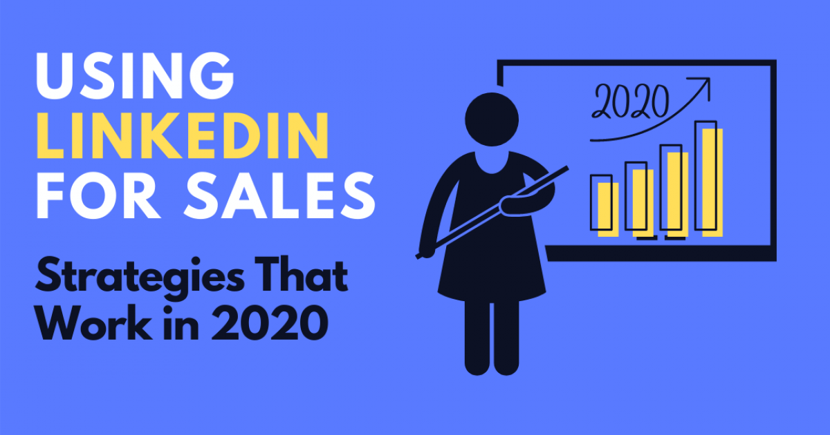 Using-LinkedIn-for-Sales-2020-4-1.png