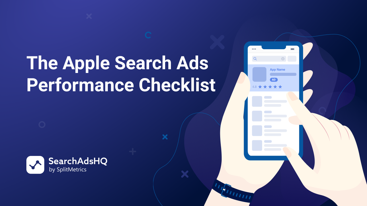 The-Apple-Search-Ads-Performance-Checkli