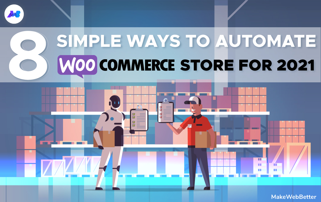 8-Simple-Ways-to-Automate-WooCommerce.jp