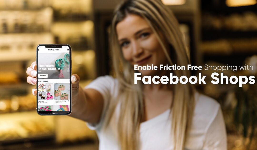 A Noob's Guide for SMBs to Excel this Holiday Season with Facebook Shops