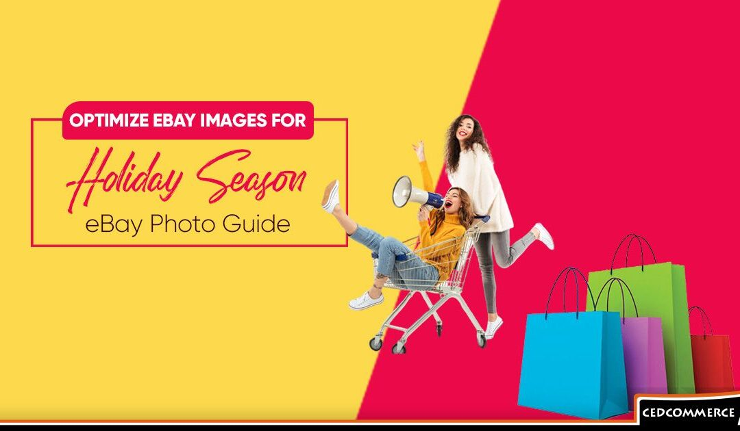 The Ultimate eBay Photo Guide: Optimize eBay Images