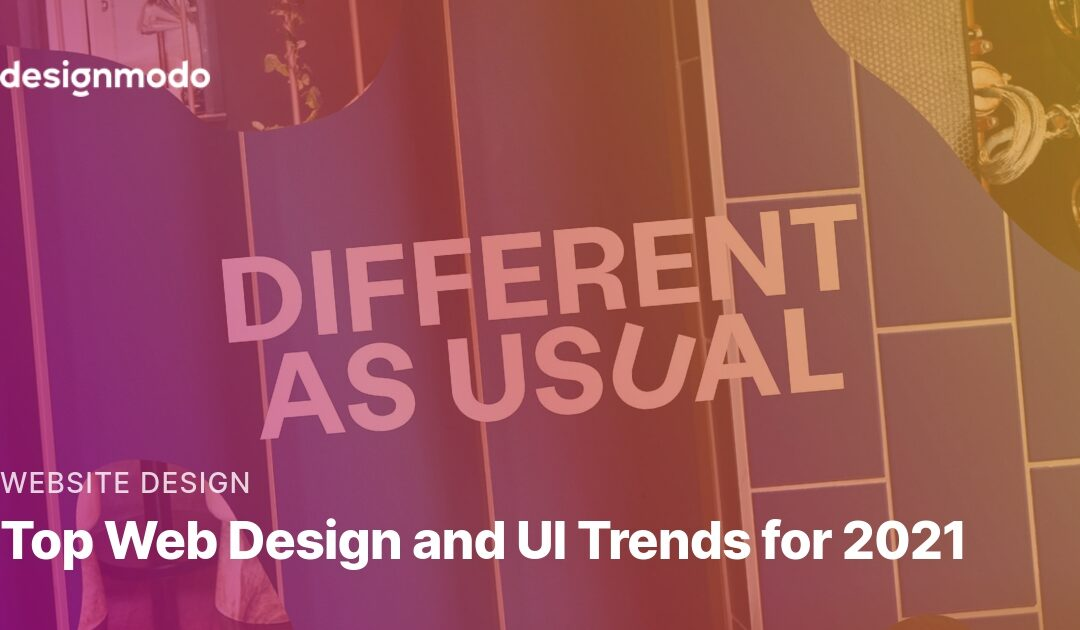 Top Web Design and UI Trends for 2021