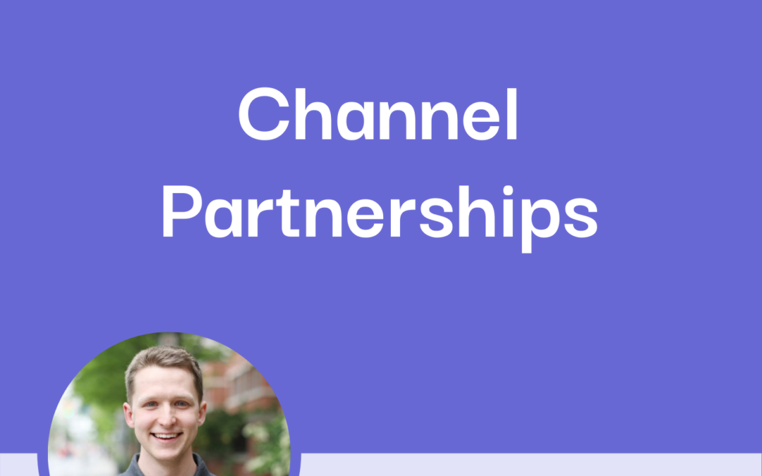How to Run a Channel Partner Program with Nikita Zhitkevich